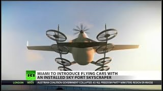 Miami builds 'sky-port' for flying cars
