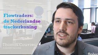 FLOW TRADERS Flowtraders de Nederlandse trackerkoning
