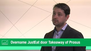 JUST EAT ORD 1P Overname JustEat door Takeaway of Prosus | LYNX