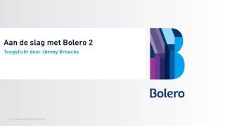 Aan de slag met Bolero: gevorderd (deel 2)