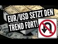 EUR/USD - Trade des Tages - EUR/USD setzt den Trend fort!