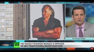 FBI raids fashion mogul's office in sex trafficking inquiry