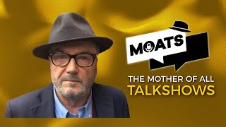 The Mother of All Talkshows with George Galloway - Episode 110
