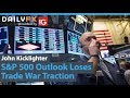 S&P 500 Outlook Loses Trade War Traction, Recession Fears Set to Take Over (Trading Video)