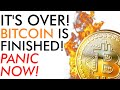 It's Over! Bitcoin Is Finished! Panic Now! Price Explained