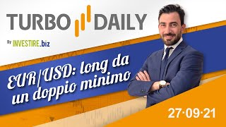 EUR/USD Turbo Daily 27.09.2021 - EUR/USD: long da un doppio minimo