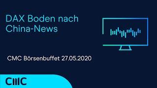 DAX30 PERF INDEX DAX Boden nach China-News (CMC Börsenbuffet 27.5.20)