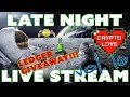 Crypto Love Late Night Live Stream!!! Volume 16