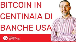 BITCOIN Bitcoin: centinaia di banche pronte ad offrirlo