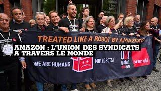 AMAZON.COM INC. Amazon : l'union des syndicats à travers le monde