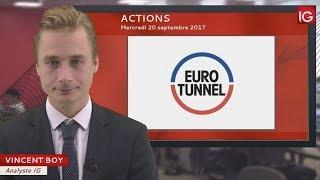 GETLINK SE Bourse - Action Eurotunnel, objectifs 2020 encore remis en cause - IG 20.09.2017