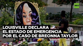 Louisville declara el estado de emergencia ante la decisión sobre el caso de Breonna Taylor