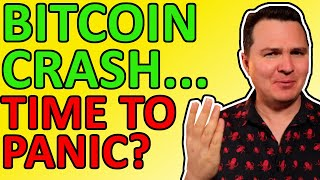 BITCOIN BITCOIN PRICE CRASH!!! Time to Panic? Here's my Bitcoin Analysis