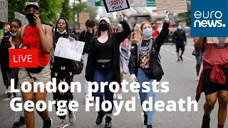 Protests erupt in London over death of George Floyd| LIVE