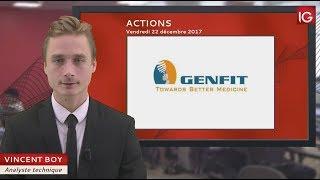 GENFIT Bourse - Action Genfit, espoir sur un traitement - IG 22.12.2017