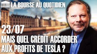 TESLA INC. Bourse au Quotidien - Mais quel crédit accorder aux profits de Tesla ?