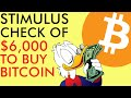 $6,000 STIMULUS CHECK TO BUY BITCOIN - INSANE REDDIT NEWS - [CRAZY BULLISH]