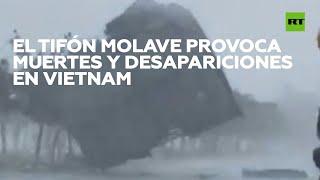 El tifón Molave provoca muertos y desapariciones en Vietnam