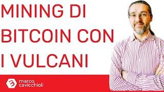 BITCOIN Mining di bitcoin con i vulcani in El Salvador