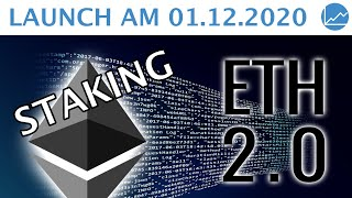 ETHEREUM Ethereum 2.0 LAUNCH am 01.12. - STAKING ab sofort