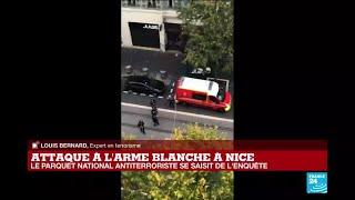 """Attaque à l'arme blanche à Nice : """"la piste terroriste privilégiée"""""""