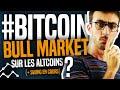 BITCOIN : BULL MARKET sur les Altcoins ? (+ Swing en cours)