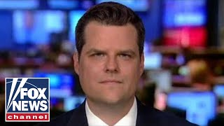Gaetz: Democrat-funded dosier fueled Russia investigation