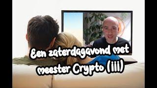 (363) Een zaterdagavond met meester Crypto (III)