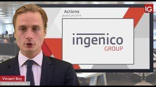 INGENICO GROUP Bourse - INGENICO, rumeur de rapprochement dans le secteur - IG 06.06.2019