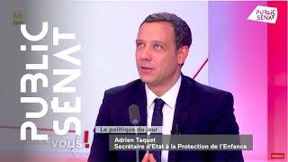 """Adrien Taquet : """"On ne va pas aller signaler un enfant qui ne veut pas donner la main"""""""