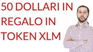 STELLAR 50 $ in regalo su Blockchain.com (in token Stellar XLM): è tutto vero