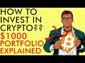 HOW TO INVEST IN BITCOIN & CRYPTO THE $1,000 PORTFOLIO EXPLAINED FOR BEGINNERS (Passive Income 2020)