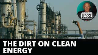 The Dirt on Clean Energy