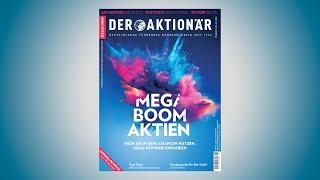 DER AKTIONÄR Nr. 45/20: Früh dran sein, Chancen nutzen, Mega-Gewinne einfahren