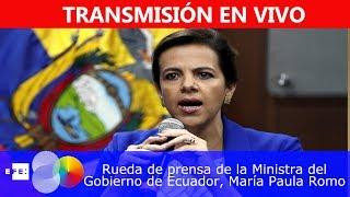🔴📡 #ENVIVO | Rueda de prensa de la Ministra del Gobierno de Ecuador, María Paula Romo,