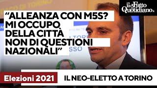 """Neo-eletto a Torino Lo Russo: """"Alleanza con M5s? Mi occupo della città, non di questioni nazionali"""""""