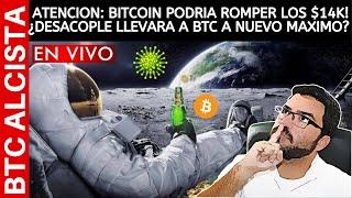 BITCOIN ATENCION: BITCOIN PODRIA ROMPER LOS $14.000! ¿DESACOPLE LLEVARA A BTC A NUEVO MAXIMO? / DANIEL MUVDI