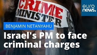 Netanyahu on trial: Israel's first sitting prime minister to face criminal charges