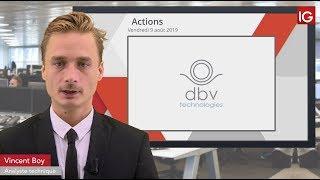 DBV TECHNOLOGIES Bourse - DBVTechnologies, dépôt de la demande auprès de la FDA- IG 09.08.2019