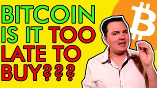 BITCOIN TOO LATE TO BUY BITCOIN? SHOULD YOU BUY NOW? [$500,000 Price Prediction]