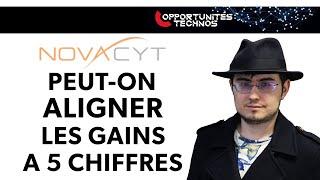 NOVACYT Novacyt : peut-on aligner les gains à 5 chiffres régulièrement ?