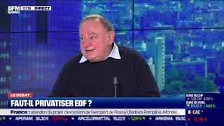 EDF Le débat : Faut-il privatiser EDF ?