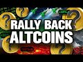 "The ""Rally Back"" ALTCOINs REVEALED! My Top HODLs"