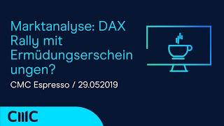 DAX30 PERF INDEX Marktanalyse: DAX Rally mit Ermüdungserscheinungen? (CMC Espresso 29.5.20)