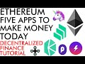 5 Ethereum Apps To Make You Money in 2020 - Decentralized Crypto Finance [tutorial]