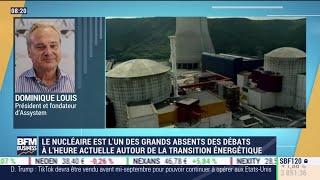 ASSYSTEM Dominique Louis (Assystem) : Le nucléaire, grand absent des débats sur la transition énergétique