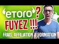 ETORO FUYEZ ! (Bitcoin, frais, trading social & affiliation)