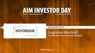 NOTORIOUS PICTURES AIM INVESTOR DAY 2017: Notorious Pictures vede nel 2017 crescita fatturato e margine