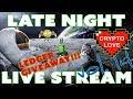 Nano - Late Night Live Stream - Vol 14 - Ledger Nano S Giveaway!!!