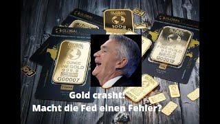 GOLD - USD Gold crasht - macht die Fed einen Fehler? Markgeflüster
